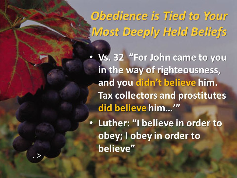 Obedience is Tied to Your Most Deeply Held Beliefs Vs.