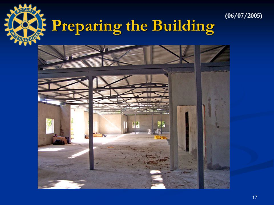 17 Preparing the Building (06/07/2005)