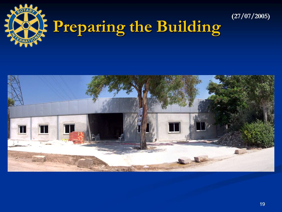 19 Preparing the Building (27/07/2005)