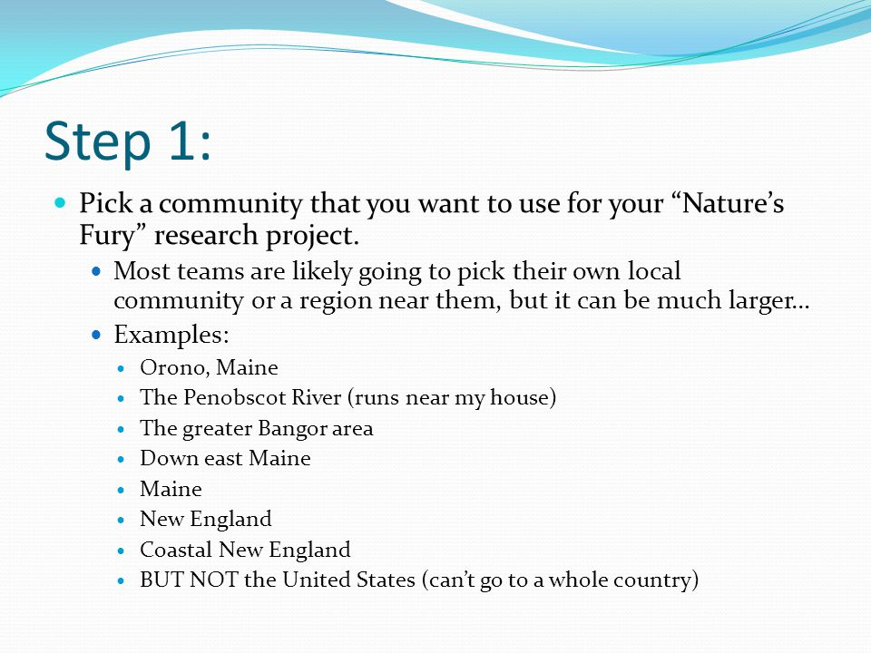 Step 1: Pick a community that you want to use for your Nature's Fury research project.