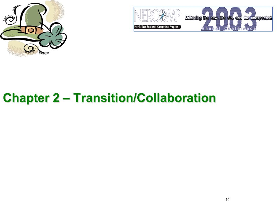 10 Chapter 2 – Transition/Collaboration