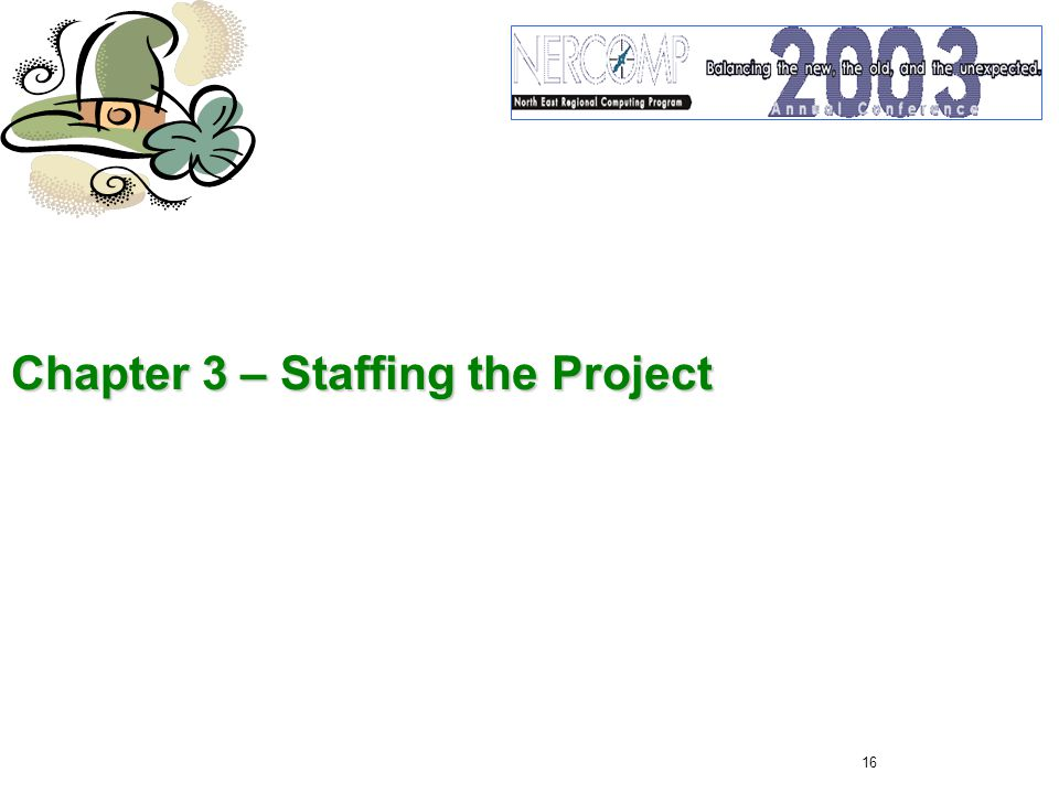 16 Chapter 3 – Staffing the Project