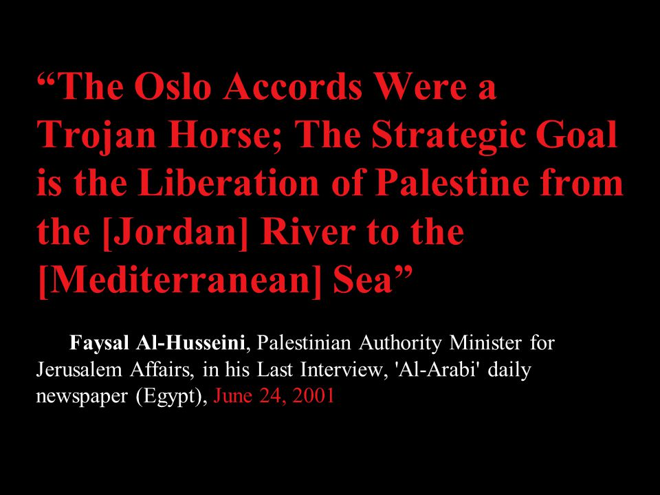 More Quotes This is Palestine from the (Jordan) river to the Mediterranean sea, from Rosh Hanikra to Rafah (in Gaza).