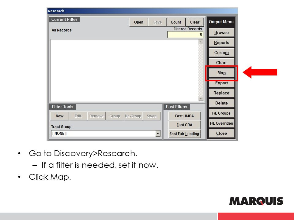 Go to Discovery>Research. – If a filter is needed, set it now. Click Map.