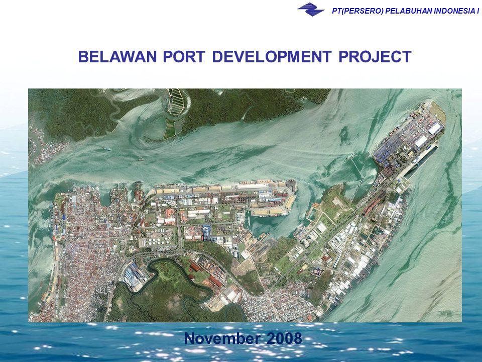 PT(PERSERO) PELABUHAN INDONESIA I November 2008 BELAWAN PORT DEVELOPMENT PROJECT