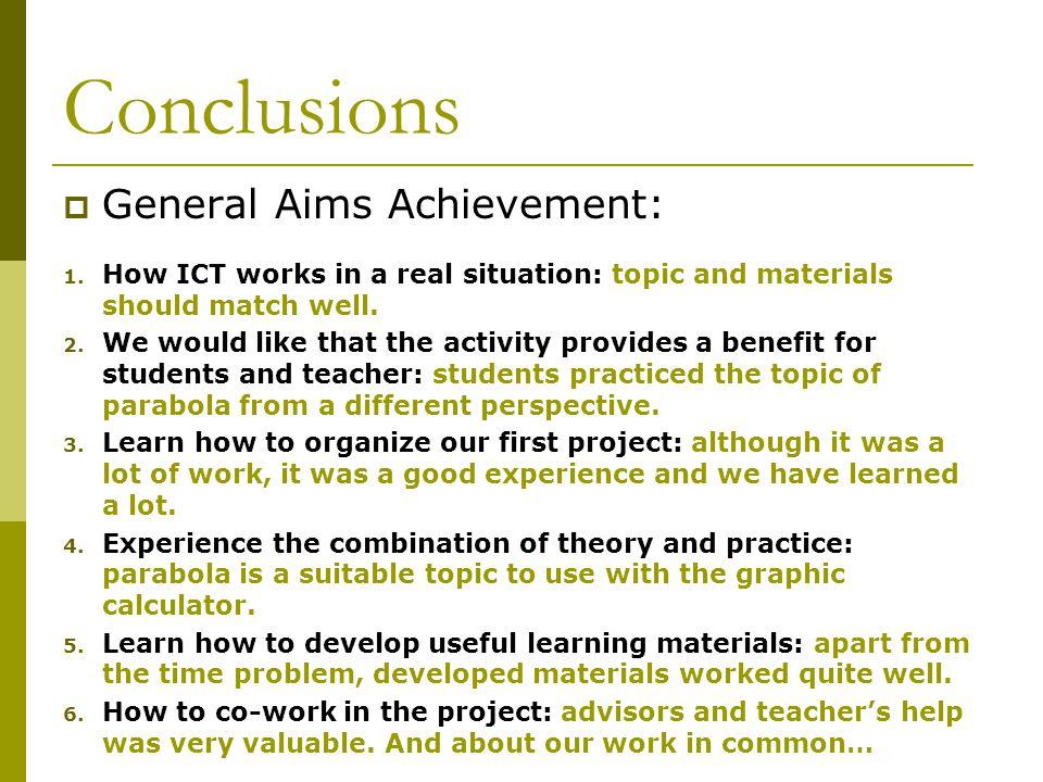 Conclusions  General Aims Achievement: 1.