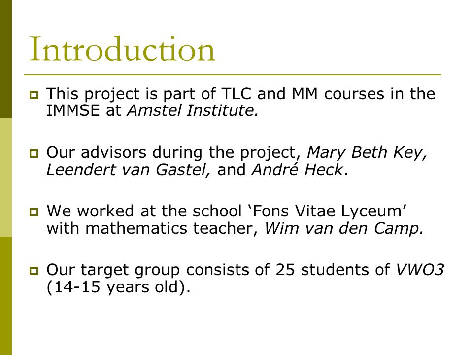 Introduction  This project is part of TLC and MM courses in the IMMSE at Amstel Institute.