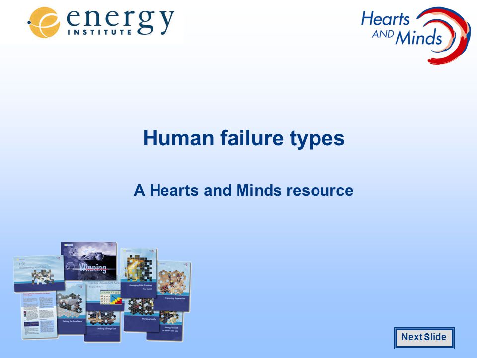 1.5 cm Next Slide Human failure types A Hearts and Minds resource