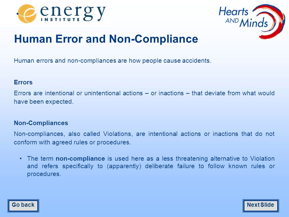 Human Error and Non-Compliance Human errors and non-compliances are how people cause accidents.