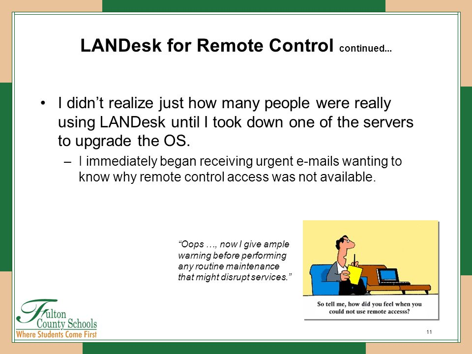 11 LANDesk for Remote Control continued...