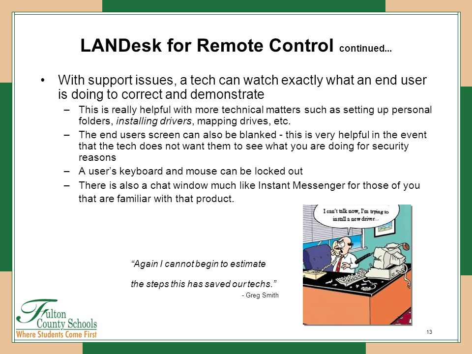 13 LANDesk for Remote Control continued...