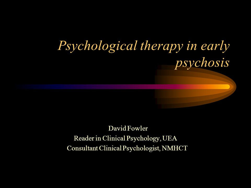 What I will talk about What is CBT for psychosis and are there different types of CBT.
