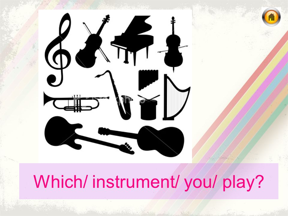 Which/ instrument/ you/ play?