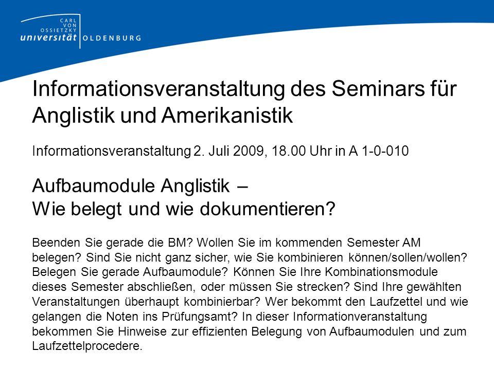 Informationsveranstaltung des Seminars für Anglistik und Amerikanistik Informationsveranstaltung 2.