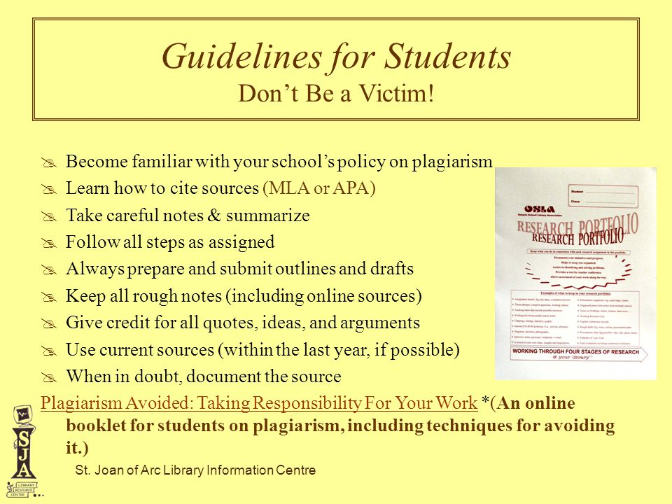 St.Joan of Arc Library Information Centre Guidelines for Students Don't Be a Victim.