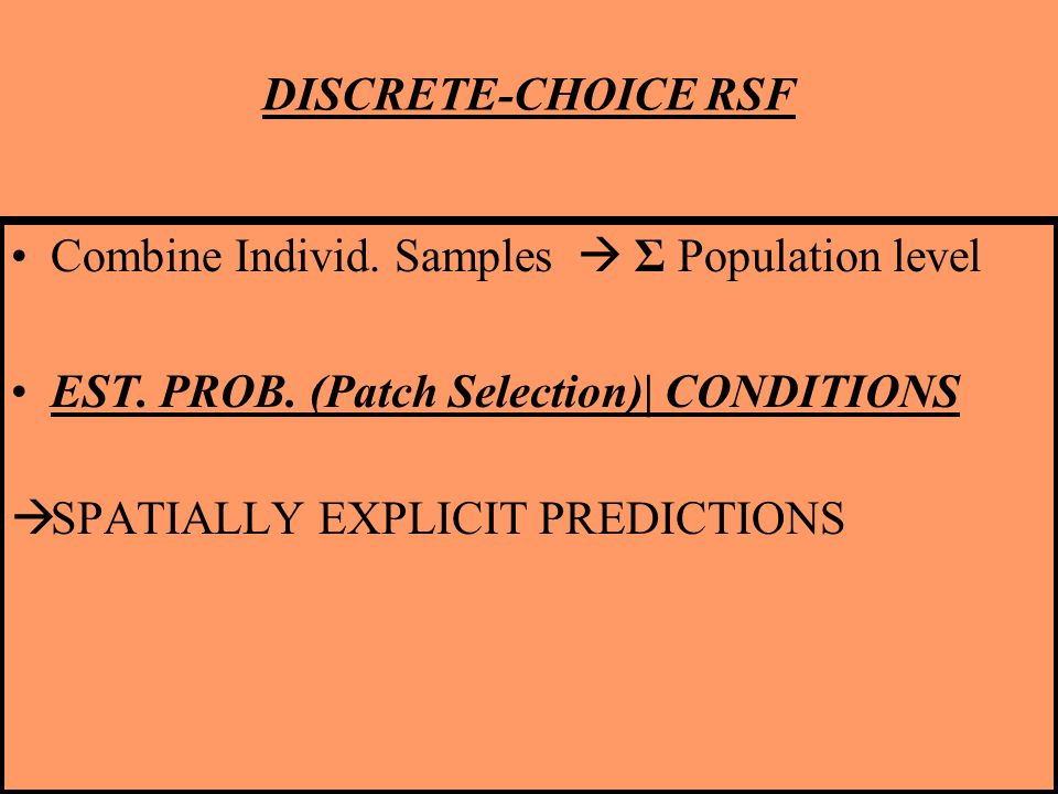 DISCRETE-CHOICE RSF Combine Individ. Samples  Σ Population level EST.