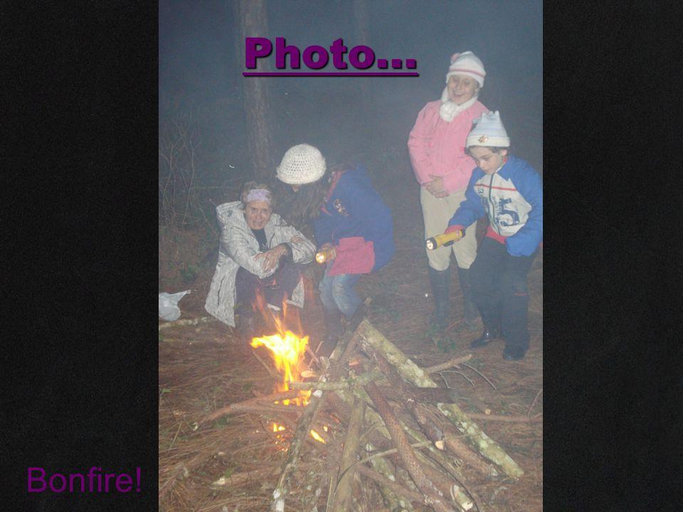 Photo... Bonfire!