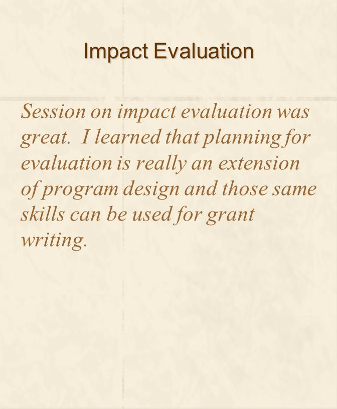 Impact Evaluation Session on impact evaluation was great.