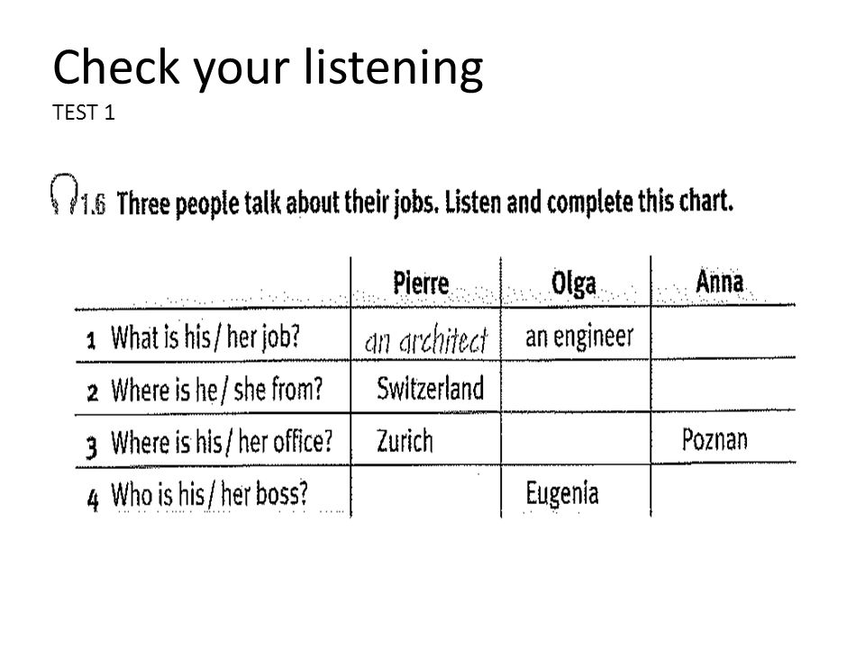 Check your listening TEST 1