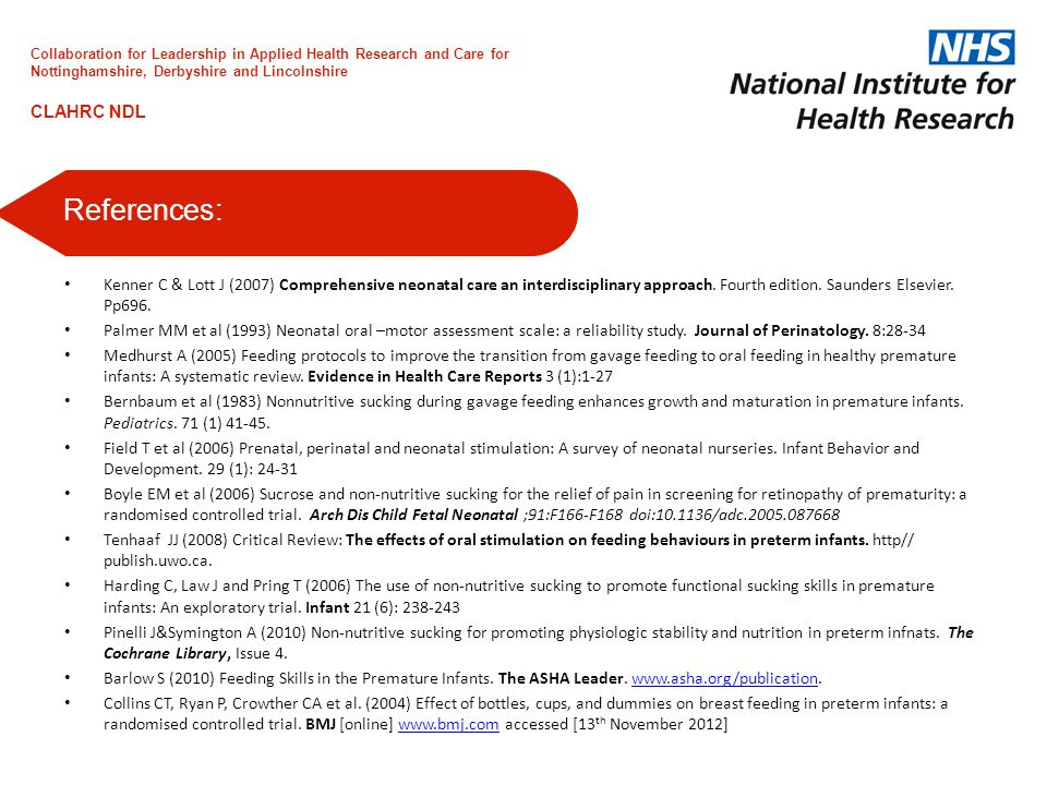 Kenner C & Lott J (2007) Comprehensive neonatal care an interdisciplinary approach.