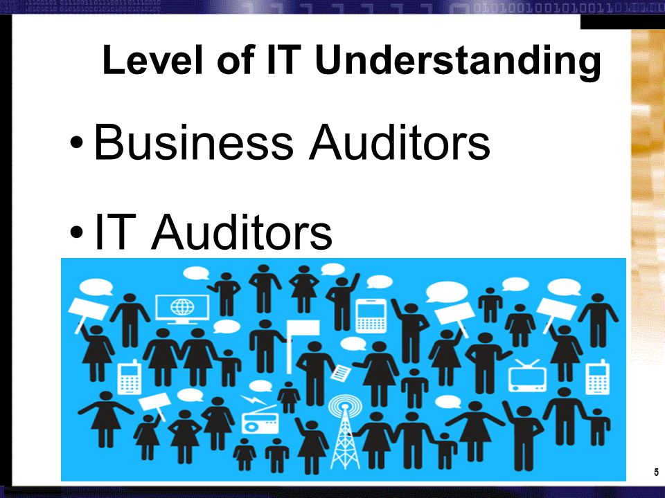16 2nd Generation IS Audit (1980s) 1st Generation EDP Audit (Pre-1980) 4th Generation IT Audit (2000s) 3rd Generation IT Audit (1990s) Checklist -based EDP Audits Compliance with Policies & procedures No IT Audit Specialists Compliance StageCharacteristics Focus Auditable IS areas Report Problems, Recommend solutions Certified EDP Auditors CISA Control Frameworks COBIT-Based Audits (1996) IT Control self-assessments Integrated Audits Risk / Control Facilitator of positive change Enterprise-wide risk management Impact of Sarbanes Oxley Benchmark performance against best practices Risk Management Process Evolution of IT Audit: Historical IT Audit Stages