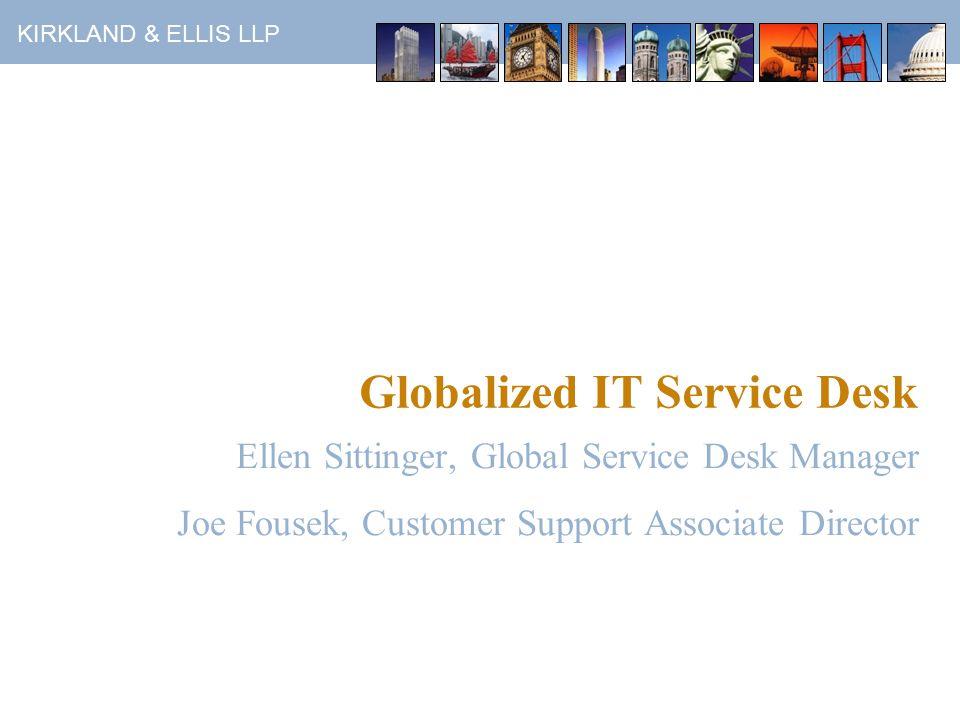 KIRKLAND & ELLIS LLP How Did We Create Buy-in.