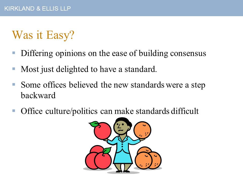 KIRKLAND & ELLIS LLP Was it Easy.