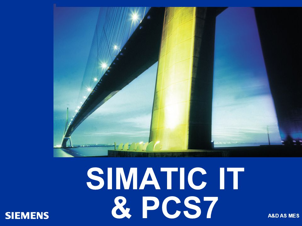 A&D AS MES SIMATIC IT & PCS7