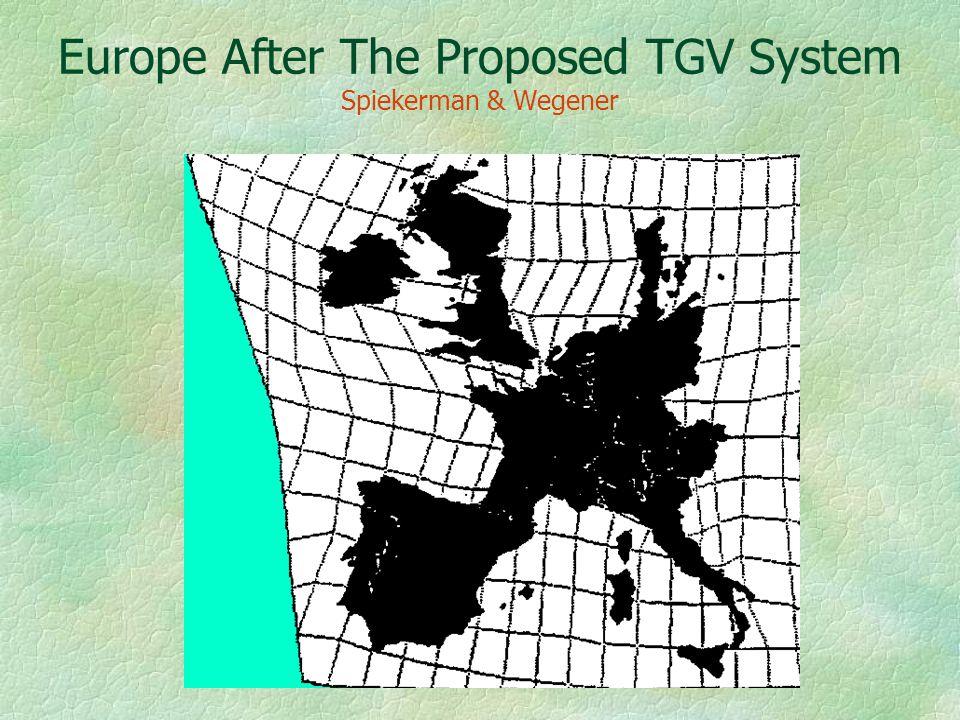 Europe After The Proposed TGV System Spiekerman & Wegener