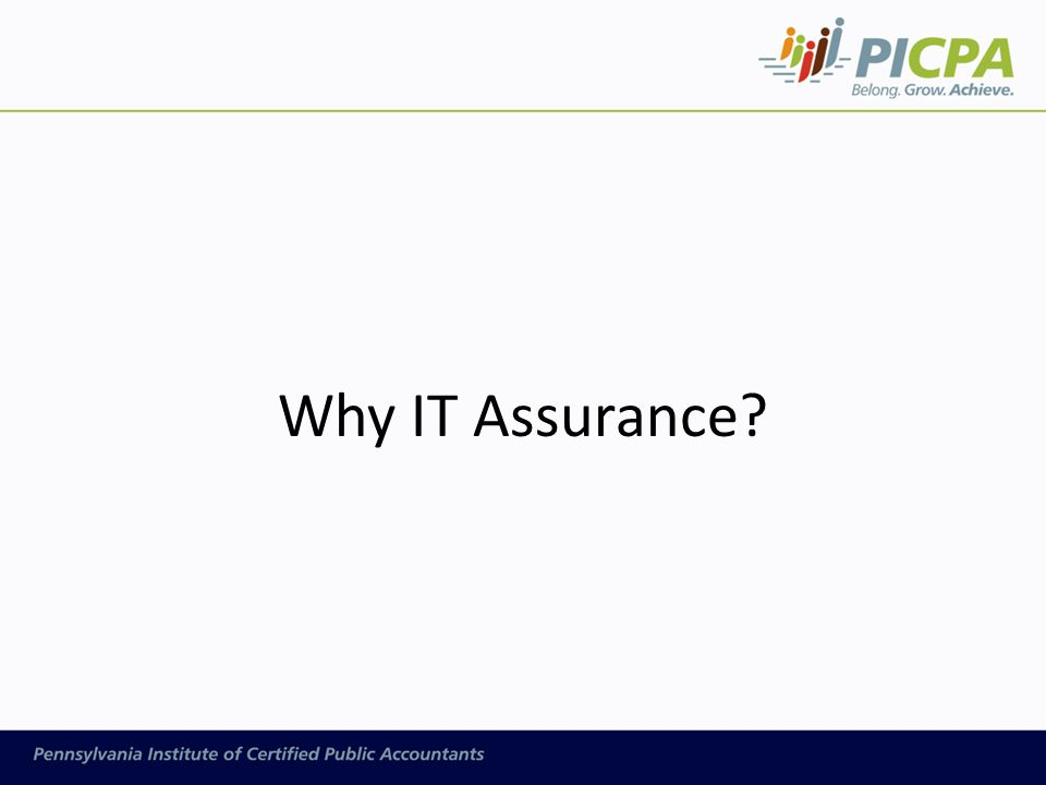 Why IT Assurance