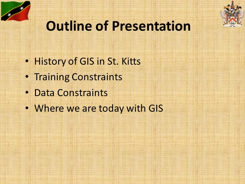 Outline of Presentation History of GIS in St.