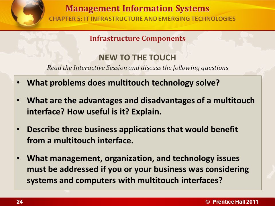 Management Information Systems Read the Interactive Session and discuss the following questions What problems does multitouch technology solve? What a