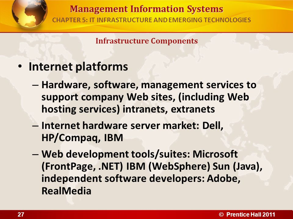 Management Information Systems Internet platforms – Hardware, software, management services to support company Web sites, (including Web hosting servi