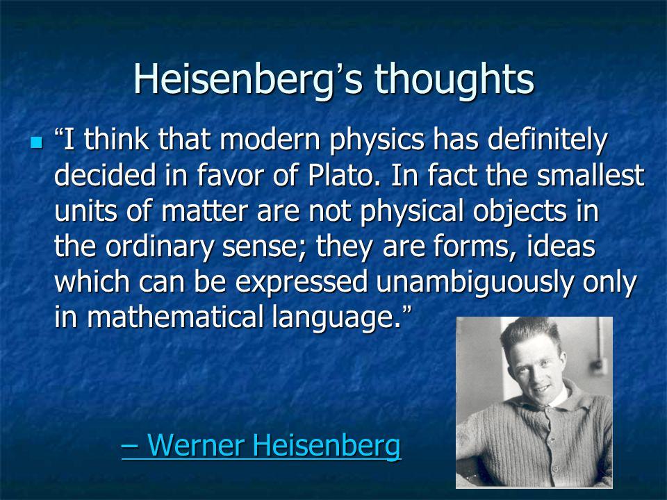 Einstein's belief The creative principle resides in mathematics.