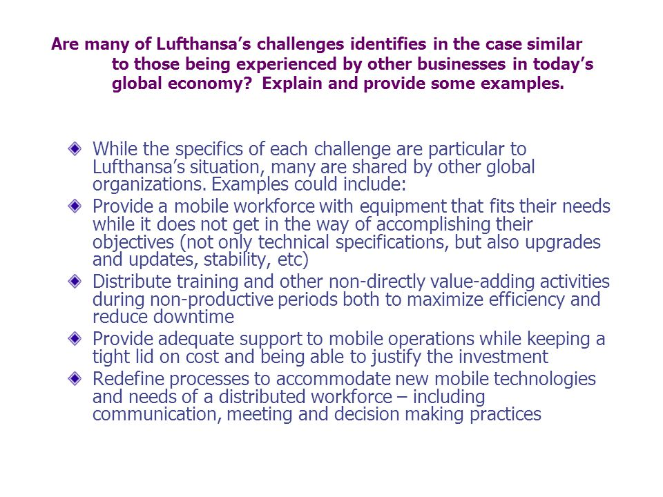 Are many of Lufthansa's challenges identifies in the case similar to those being experienced by other businesses in today's global economy.