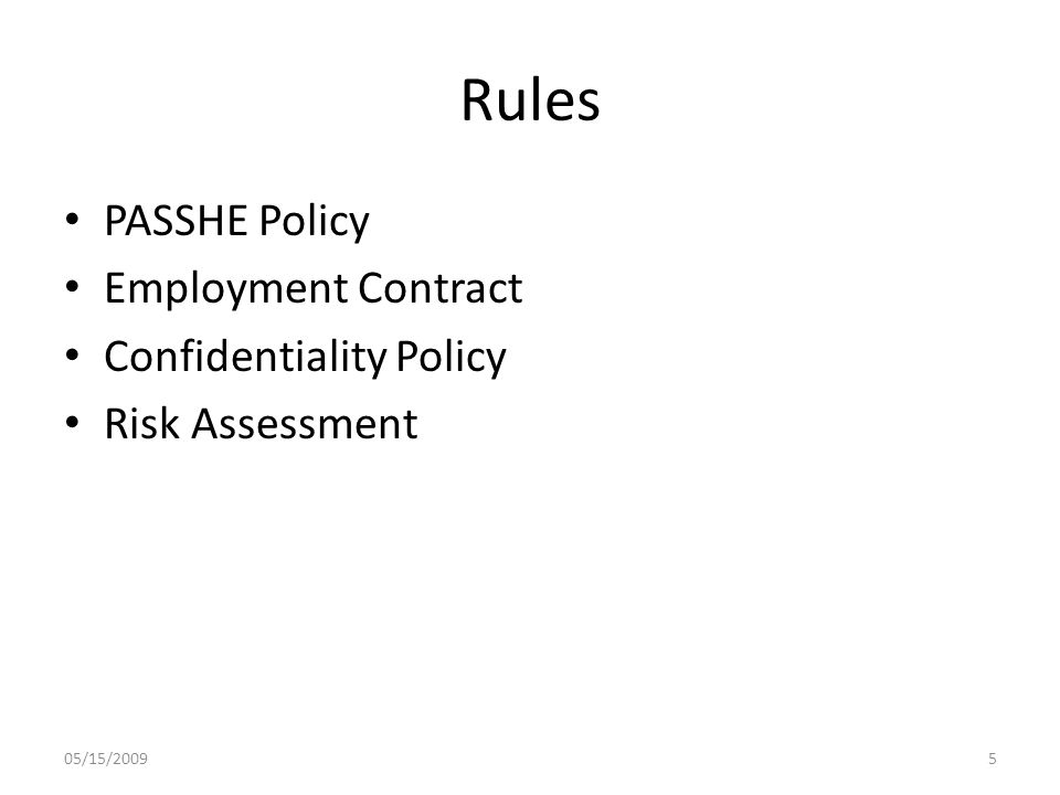 Rules PASSHE Policy Employment Contract Confidentiality Policy Risk Assessment 05/15/20095