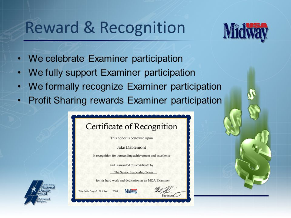 We celebrate Examiner participation We fully support Examiner participation We formally recognize Examiner participation Profit Sharing rewards Examiner participation Reward & Recognition