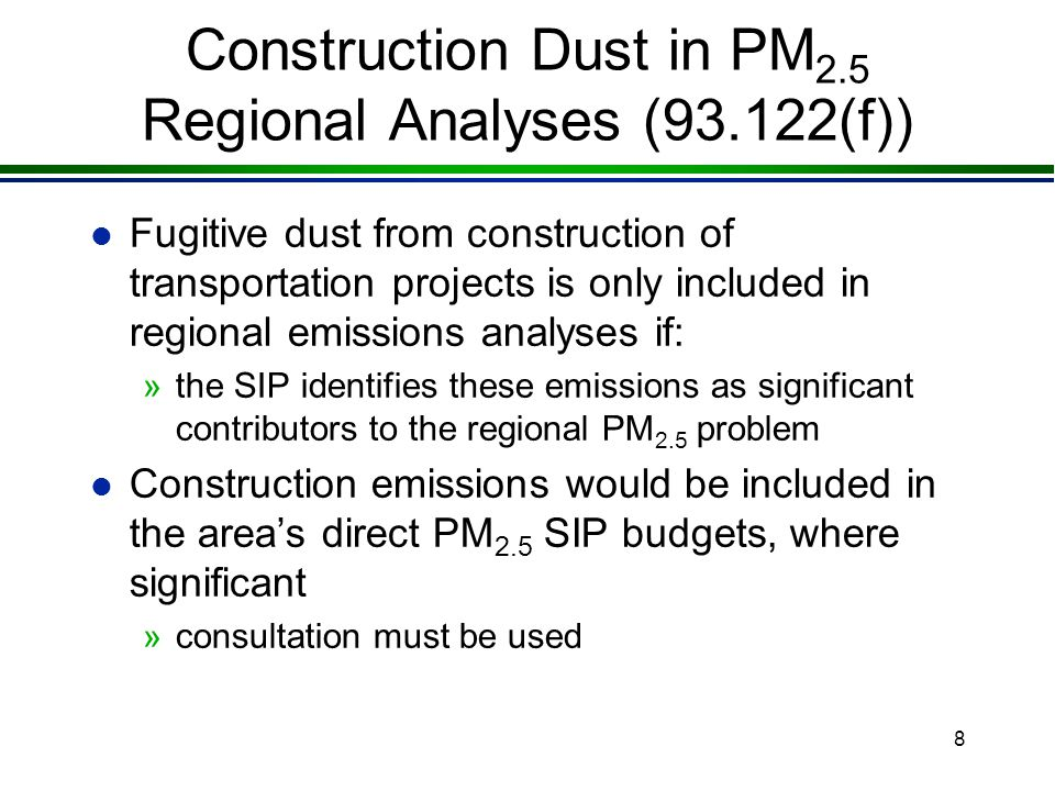 7 Calculating Road Dust Emissions l Road dust emissions can be calculated using methods described in: »AP-42, Fifth Edition, Volume 1, Chapter 13, Mis