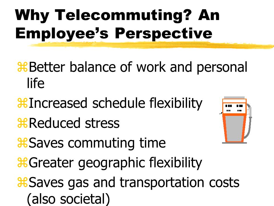 Why Telecommuting.
