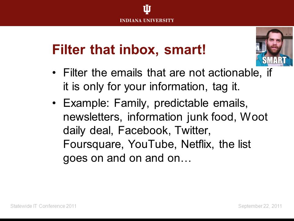 Filter that inbox, smart.