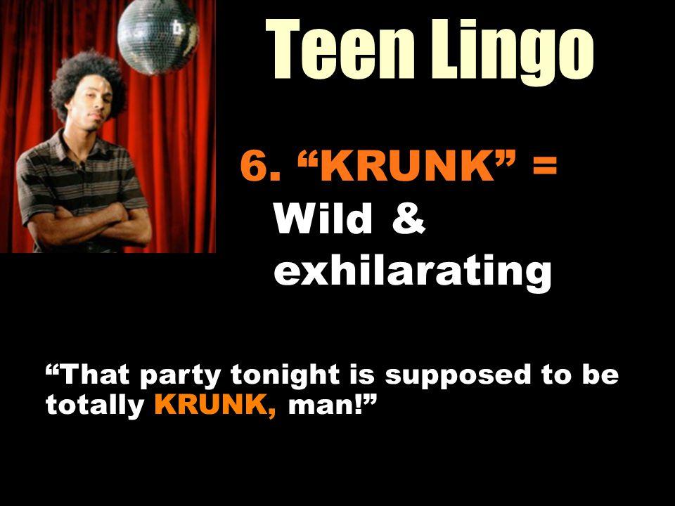 Workin It Out 06/23/11 Teen Lingo 6.