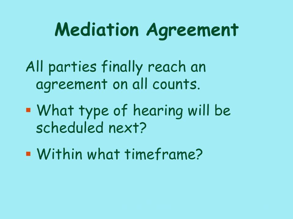 Mediation Decisions §What is your decision Explain. 19117_PAT_PI_010110