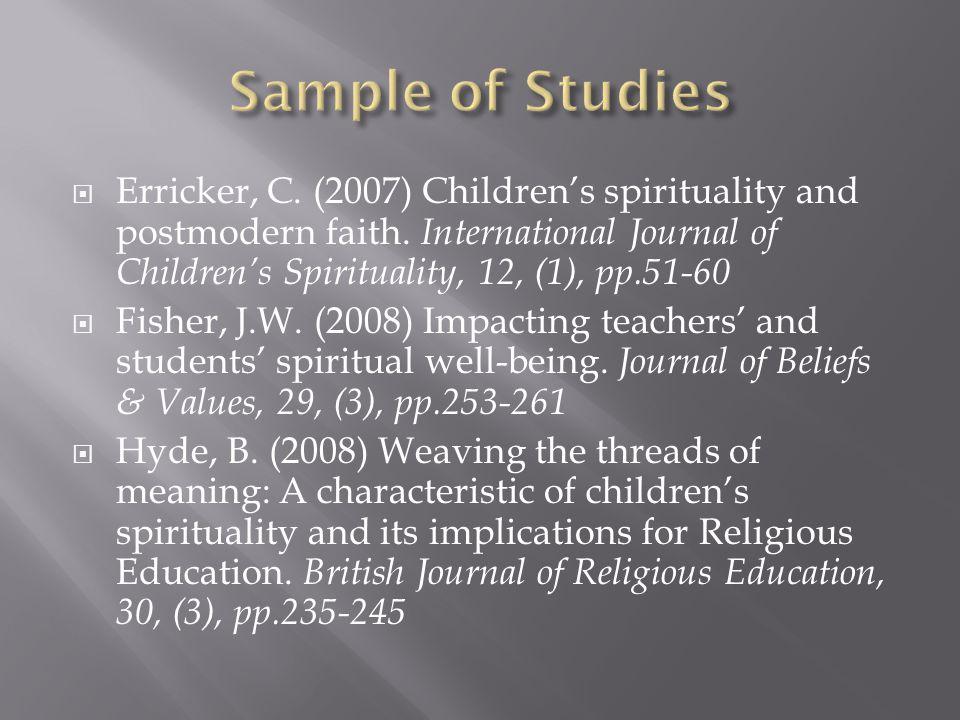 Erricker, C. (2007) Children's spirituality and postmodern faith.