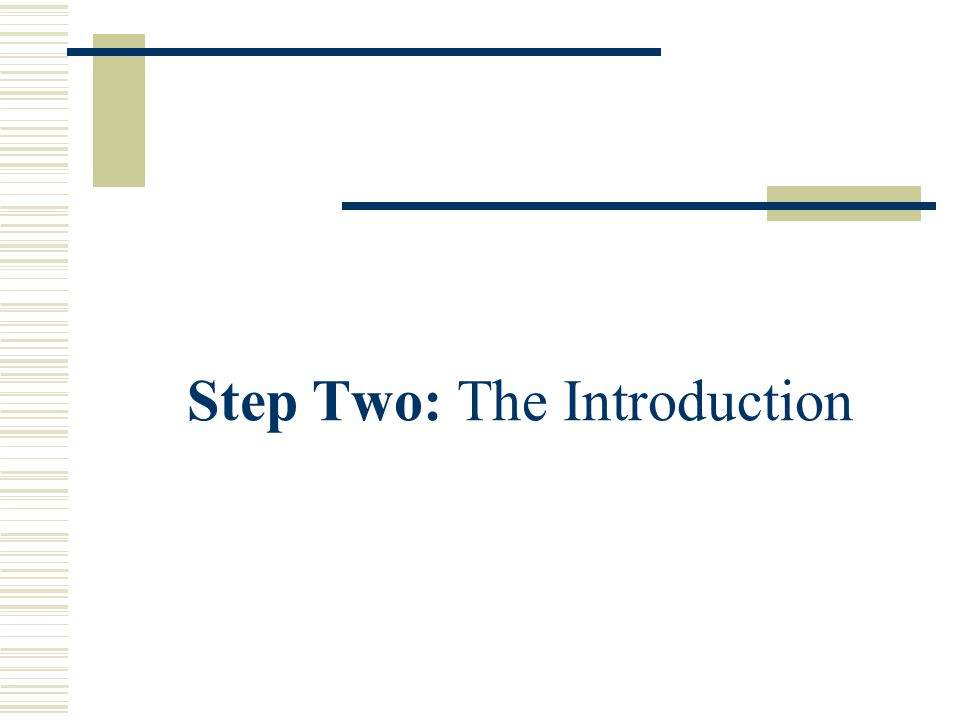 Step Two: The Introduction