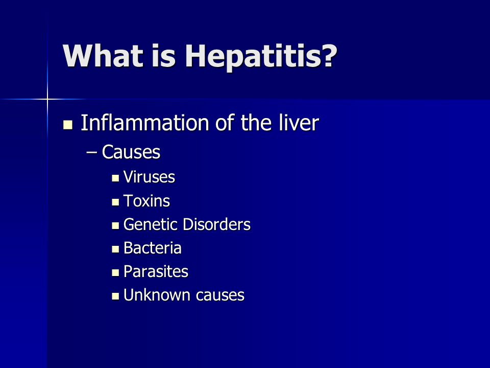 Hepatitis C Blood to blood transmission Blood to blood transmission –Percutaneous –Non-injection drug use –Transfusions, organ transplants or blood products prior to 1992 –Perinatal –Low sexual transmission Primarily causes damage to the liver Primarily causes damage to the liver Often no symptoms Often no symptoms No vaccine available No vaccine available