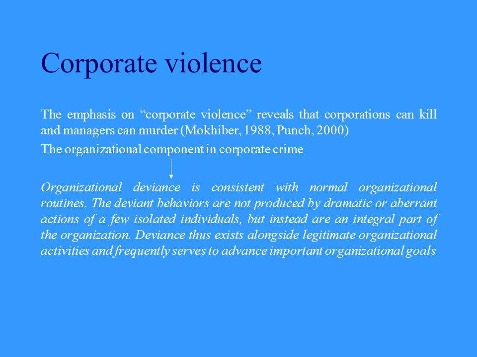 Are organizations criminogenic.