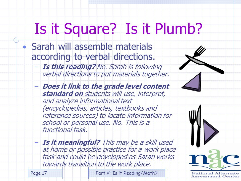 Part V: Is it Reading/Math Page 17 Is it Square. Is it Plumb.