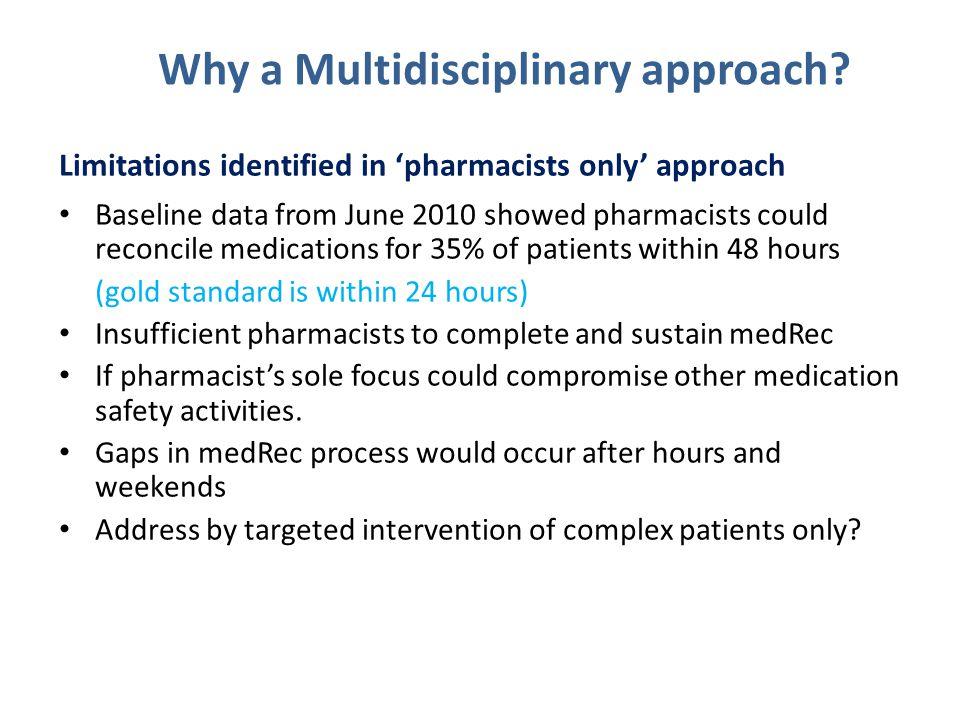 Why a Multidisciplinary approach.