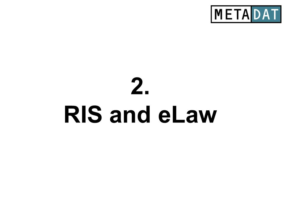 2. RIS and eLaw