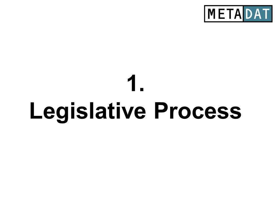 1. Legislative Process